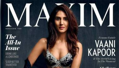 Vaani Kapoor is oozing hot and sexy pics on the cover of Maxim, March 2018