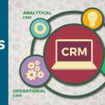 Types of Customer Relationship Management (CRM)