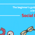 The beginner's guide to build a brand using social media