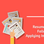 Resume Tips You Must Follow While Applying In A Startup