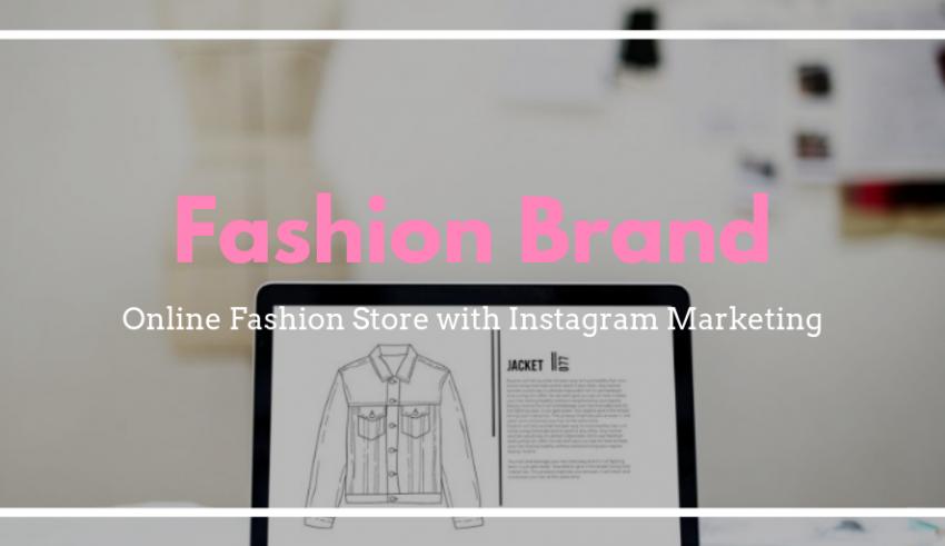 Fashion brand marketing