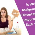 Is writing assignment and dissertations are important for each student