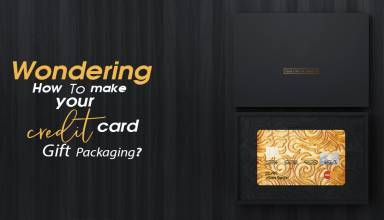 Wondering How To make your Credit Card Gift Packaging