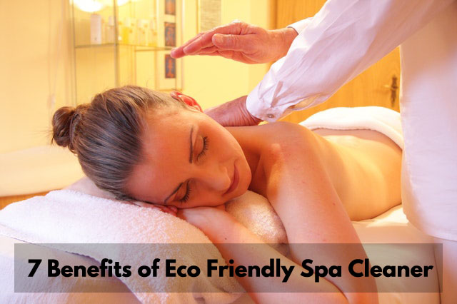 Eco Friendly Spa Cleaner