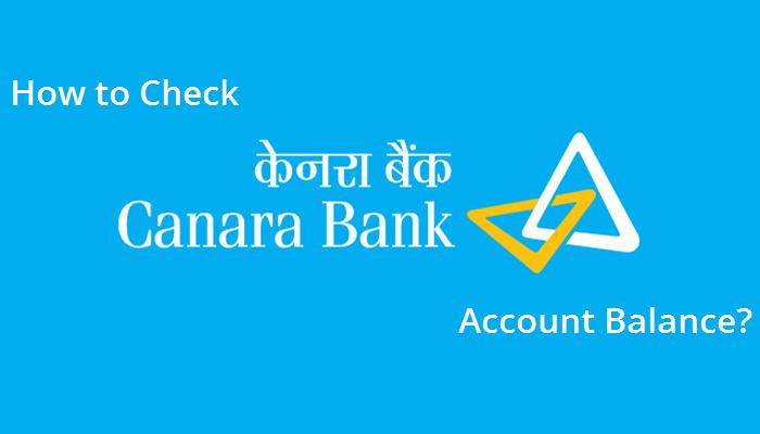 How to Check Canara Bank Account Balance