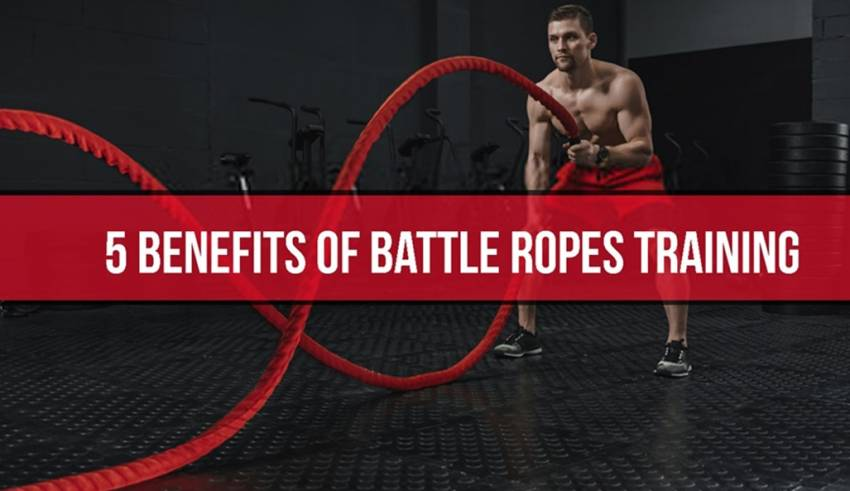 BENEFITS OF BATTLE ROPES WORKOUT