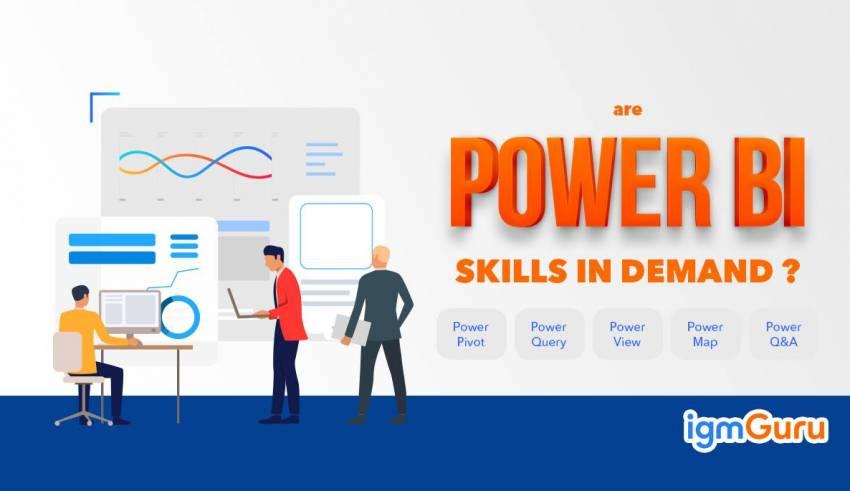 Are Power BI Skills in Demand?