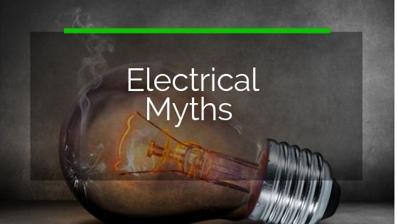 Debunking The Myths Associated With Electricians