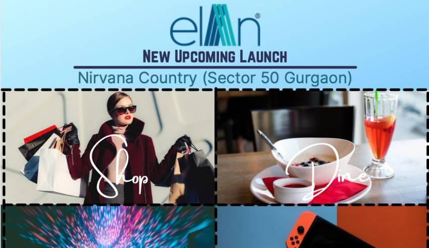 Elan Nirvana Sector 50 Gurgaon