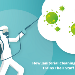 How Janitorial Cleaning Companies Trains Their Staff COVID