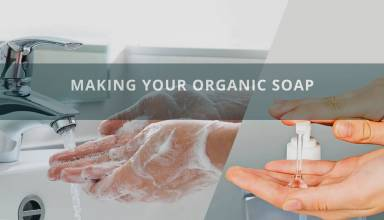 Making Your Organic Soap