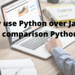 Why use Python over Java_ Detailed comparison Python vs Java