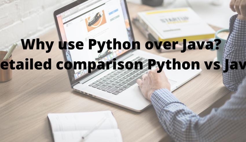 Why use Python over Java_ Detailed comparison Python vs Java