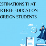 9 Destinations that Offer Free Education to Foreign Students