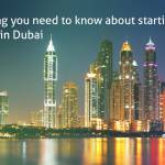 How to Start a Business in Dubai – Complete Guide