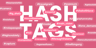 6 Tips For Using Photography Hashtags