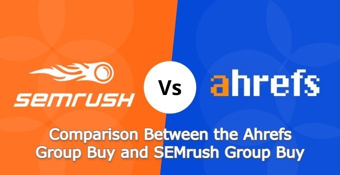 Ahrefs Group Buy and SEMrush Group Buy Service