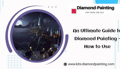 An Ultimate Guide to Diamond Painting - How to Use