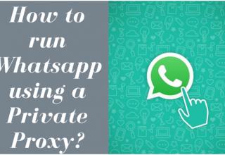 Whatsapp using a Private Proxy